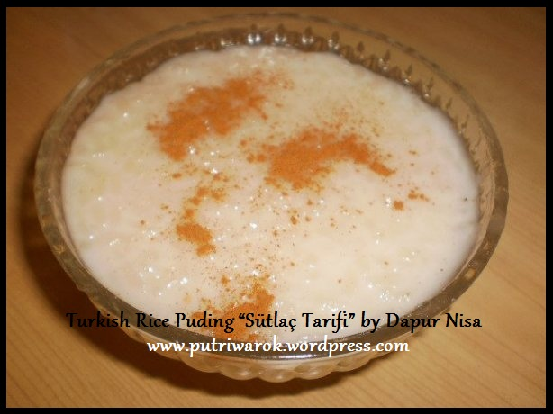 "Turkish Rice Puding ""Sütlaç Tarifi"" by dapur nisa tsvetkova"